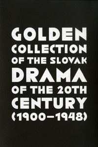 Golden Collection of the Slovak Drama of the 20th Century (1900-1948) - CD-ROM