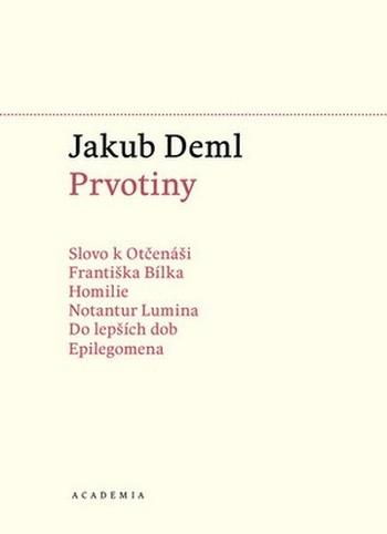Prvotiny - Sebrané spisy I.