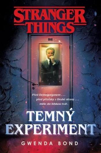 Stranger Things: Temný experiment