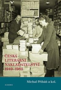 Česká literární nakladatelství 1949 - 1989
