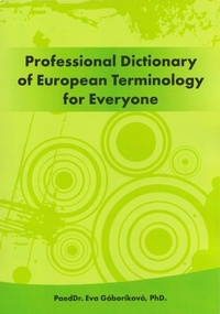 Professional Dictionary of European Terminology for Everyone