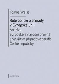 Role policie a armády v Evropské unii.