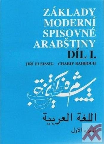 Základy moderní spisovné arabštiny I.