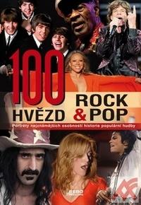 100 hvězd rock & pop. Portréty nejznámějších osobností historie populární hudby