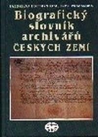 Biografický slovník archivářů českých