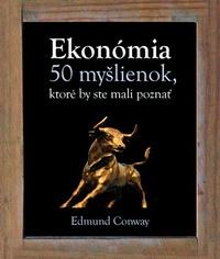Ekonómia. 50 myšlienok, ktoré by ste mali poznať