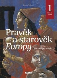 Pravěk a starověk Evropy - Historie Evropy 1
