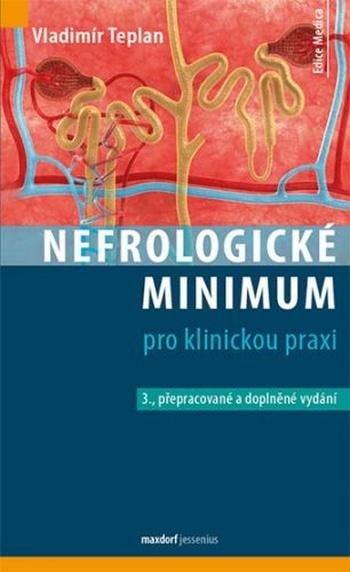 Nefrologické minumum pro klinickou praxi