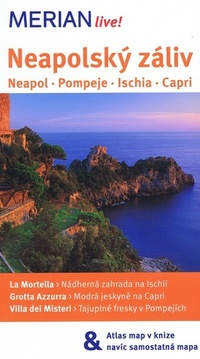 Neapolský záliv. Neapol, Pompeje, Ischia, Capri - Merian