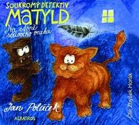 Soukromý detektiv Matyld - CD (audiokniha)