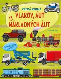 Veľká kniha vlakov, áut a nákladných áut