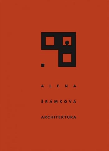 Alena Šrámková - Architektura