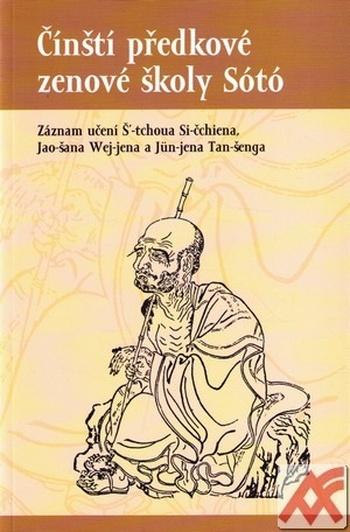 Čínští předkové zenové školy Sótó