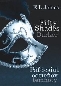 Fifty Shades Darker : Päťdesiat odtieňov temnoty