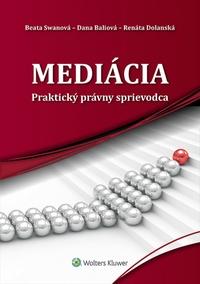 Mediácia. Praktický právny sprievodca