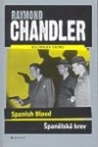 Španělská krev / Spanish Blood