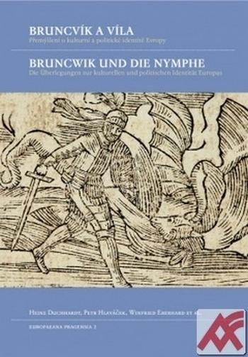 Bruncvík a víla / Bruncwik und die Nymphe