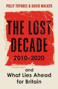 The Lost Decade 2010-2020