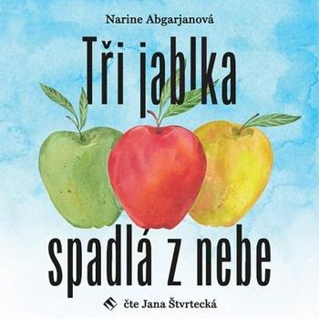 Tři jablka spadlá z nebe - CD MP3 (audiokniha)