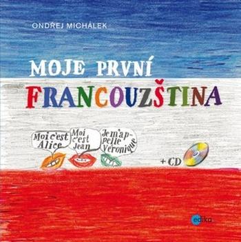 Moje první francouzština + CD MP3