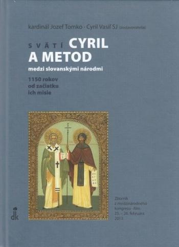 Svätí Cyril a Metod medzi slovanskými národmi