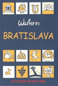 Bratislava. Witziger Reiseführer