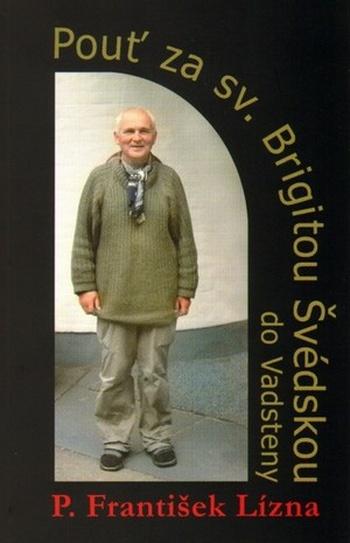 Pouť za sv. Brigitou Švédskou do Vadsteny