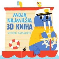 Moja najmilšia 3D kniha - Vodní kamaráti