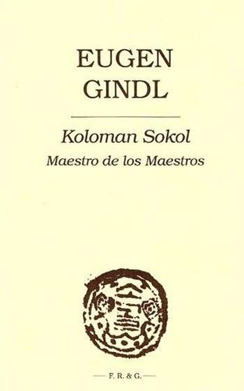 Koloman Sokol (Maestro de los Maestros)