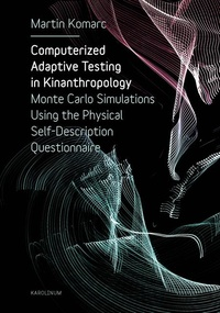 Computerized Adaptive Testing in Kinanthropology