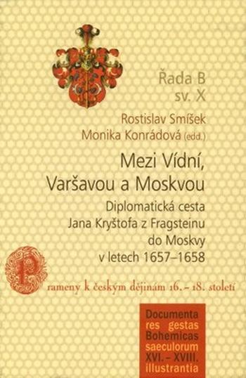 Mezi Vídní, Varšavou a Moskvou