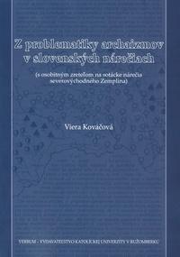 Z problematiky archaizmov v slovenských nárečiach