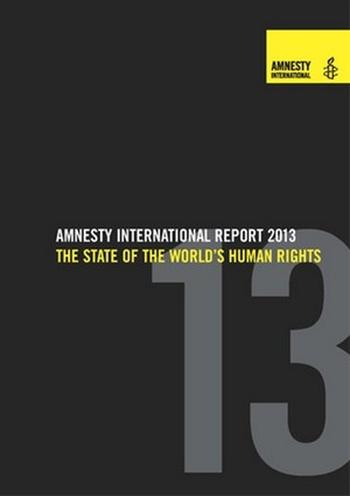 Amnesty Interantional Report 2013