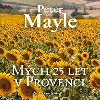 Mých 25 let v Provenci - CD MP3 (audiokniha)