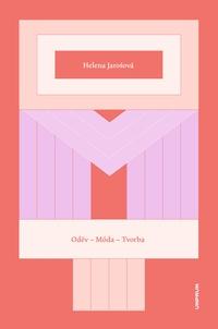 Oděv - Móda - Tvorba