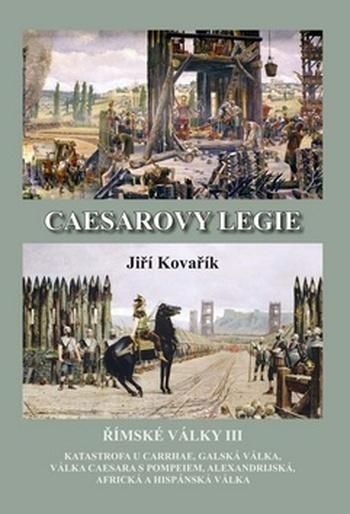 Caesarovy legie. Římské války III.