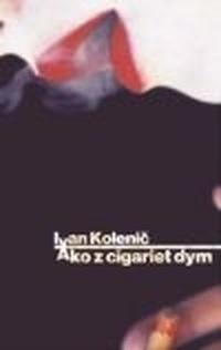 Ako z cigariet dym