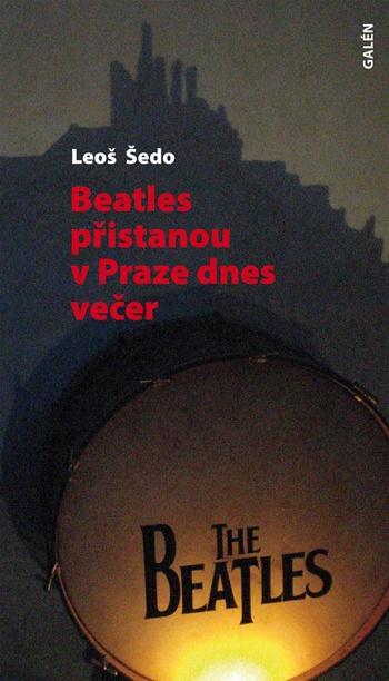 Beatles přistanou v Praze dnes večer