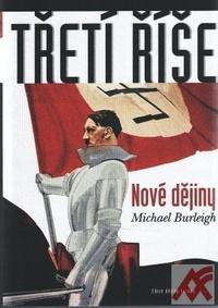 Třetí říše. Nové dějiny