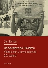 Od Sarajeva po Hirošimu