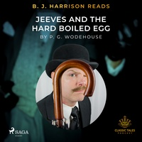 B. J. Harrison Reads Jeeves and the Hard Boiled Egg (EN)