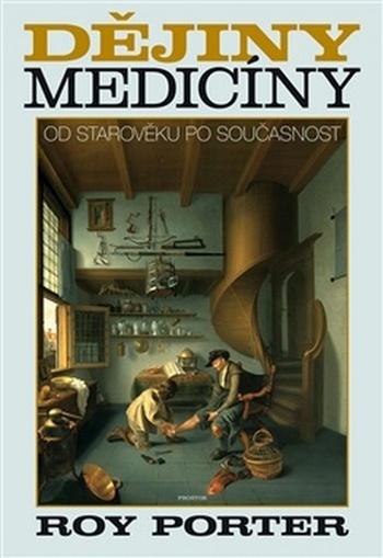 Dějiny medicíny. Od starověku po současnost