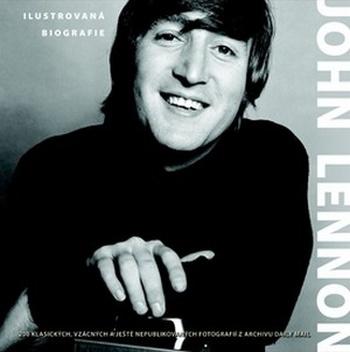John Lennon. Ilustrovaná biografie