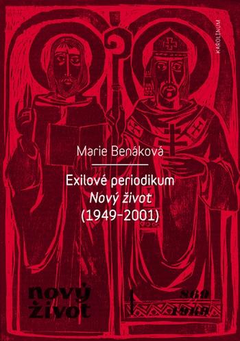 Exilové periodikum. Nový život (1949-2001)