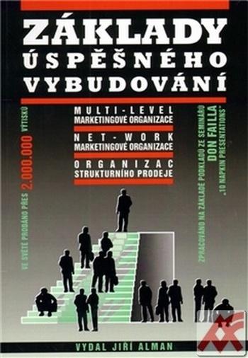 Základy úspěšného vybudování multi-level marketingové organizace