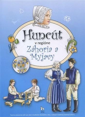 Huncút v regióne Záhoria a Myjavy