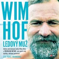 Wim Hof. Ledový muž