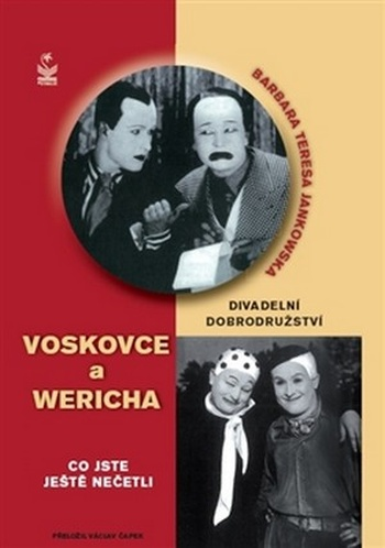 Divadelní dobrodružství Voskovce a Wericha