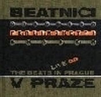 Beatnici v Praze / The Beats in Prague Live CD
