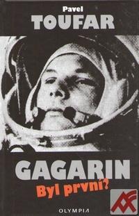 Gagarin. Byl první?